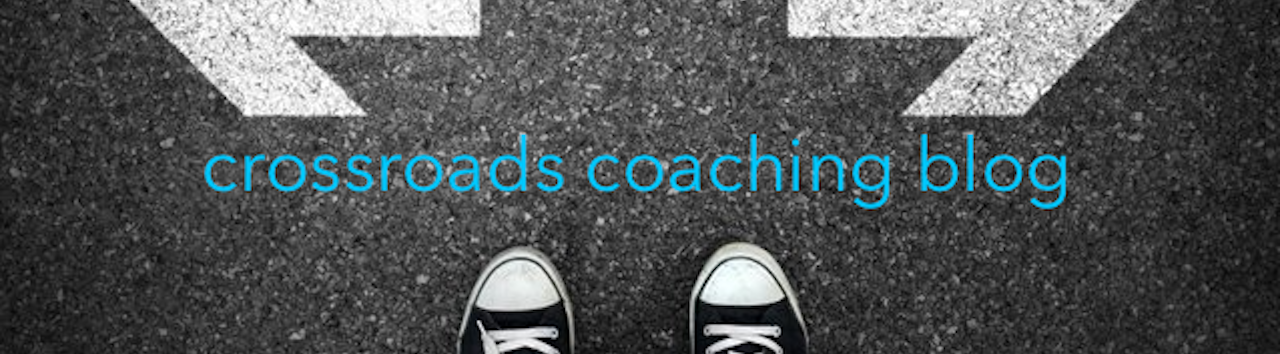 Crossroads Coaching Blog